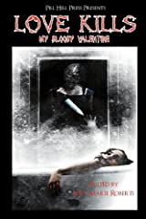 Love Kills: My Bloody Valentine Kindle Edition
