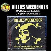 Billies Weekender DJ Spin Sampler 2(50's Hollywood Rockabilly)