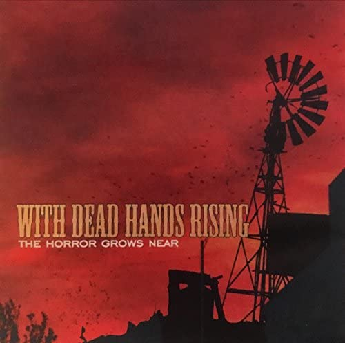 With Dead Hands Rising