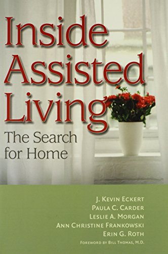 Inside Assisted Living: The Search for Home