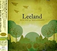 Sound of Melodies by Leeland (2007-03-21)