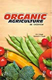 Organic Agriculture: An Overview (English Edition)