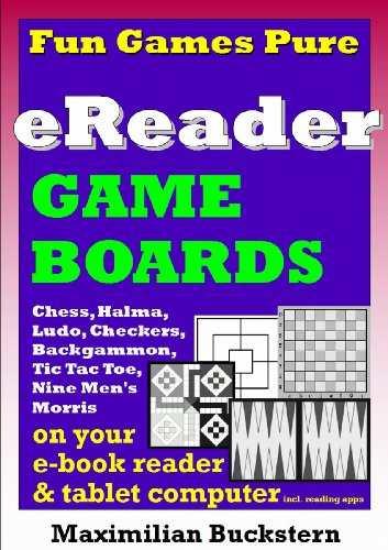 eReader Game Boards–Fun Games Pureon youre-bookreader & tablet computer incl. reading apps: Chess, Checkers, Nine Men\'s Morris, Backgammon, Ludo, ... Toe as classic board games (English Edition)