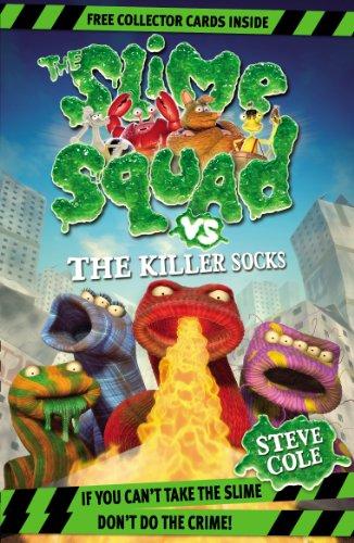 Slime Squad Vs The Killer Socks: Book 5