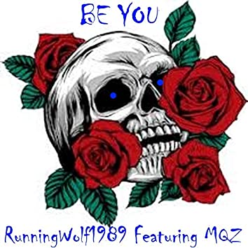 Be You (feat. MQZ)