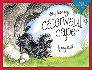 Hairy Maclary's Caterwaul Caper (Hairy Maclary Adventures)