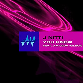 You Know (feat. Amanda Wilson) - Single