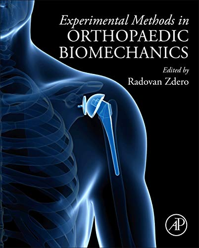 Compare Textbook Prices for Experimental Methods in Orthopaedic Biomechanics 1 Edition ISBN 9780128038024 by Zdero, Radovan