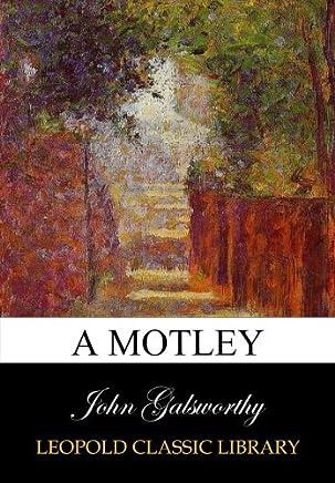 A motley