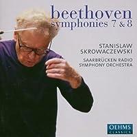 Beethoven: Symphonies 7 & 8 by Saarbrucken Radio Symphony Orchestra: Stanislaw Skrowaczewski (2013-08-05)