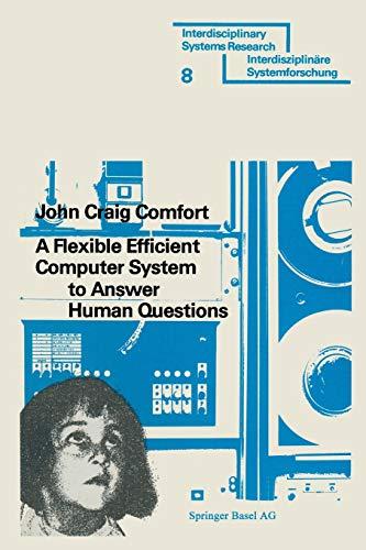A Flexible Efficient Computerprogramm to answer Human Questions: THE DL * PROGRAMMING Language für Artifical Intelligence (Interdisciplinary systems ... Applications (Interdisziplinäre Forschung)