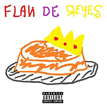 Flan de Reyes (feat. Frxnk, Dilla Romero & Unsteban)