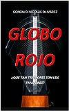 Globo Rojo: ¿QUE TAN TRAIDORES SON LOS TRAIDORES?