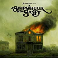 A Shipwreck In The Sand by Silverstein (2009-03-31)