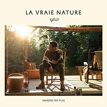 La vraie nature - Chansons par Pilou