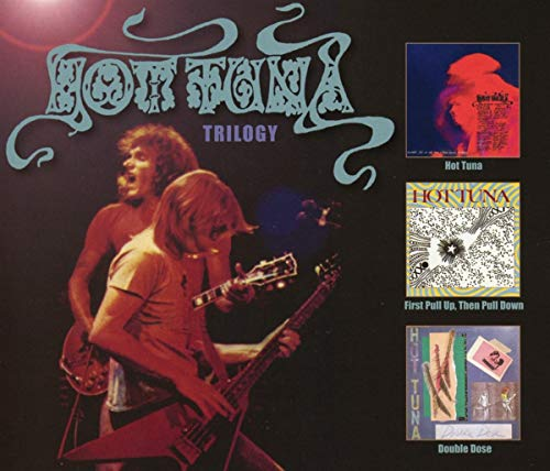 Hot Tuna: Hot Tuna/First Pull Up,Then Pull Down/Double Dose (Audio CD (Live))