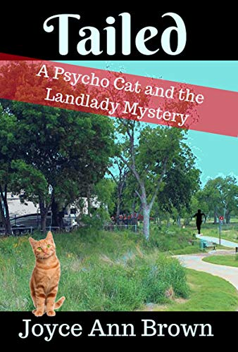 Tailed (Psycho Cat and the Landlady Mysteries Book 4)