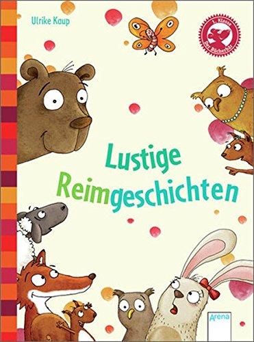Lustige Reimgeschichten: Kleine Geschichten. Mit Fragen zum Leseverständnis (Der Bücherbär - Kleine Geschichten)