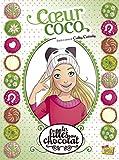 Les filles au chocolat - Tome 4 Coeur coco (4)