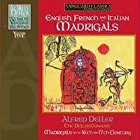 Alfred Deller: English, French and Italian Madrigals by ALFRED & THE DELLER CONSORT DELLER (2009-05-19)