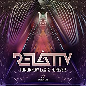 Tomorrow Lasts Forever