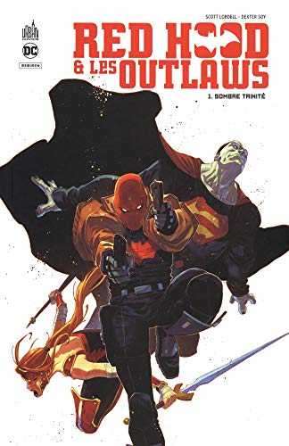 Red Hood & les Outlaws, Tome 1