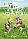 Ben und Mara entdecken die Welt der wilden Kräuter - die moderne Kräuterhexe