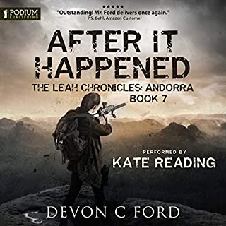 Andorra: The Leah Chronicles     After It Happened, Book 7              Written by:                                                                                                                                 Devon C Ford                               Narrated by:                                                                                                                                 Kate Reading                      Length: 8 hrs and 33 mins     1 rating     Overall 5.0