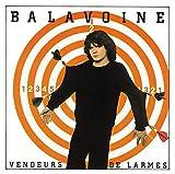 Songtexte von Daniel Balavoine - Vendeurs de larmes