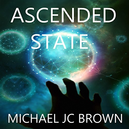 Ascended State (The Ascendant Series Book 2) cover art