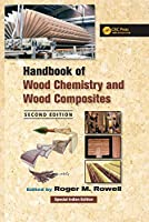 Handbook of Wood Chemistry and Wood Composites, 2nd Edition (Special Indian Edition-2019)