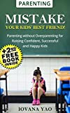 Best Parenting Books Toddlers - Parenting:Parenting Book: MISTAKE – YOUR KIDS' BEST FRIEND! Review