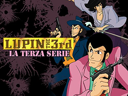 Lupin The 3rd - Terza Serie