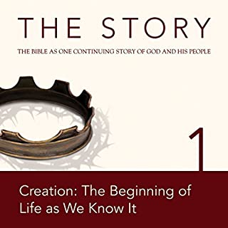 The Story Audio Bible - New International Version, NIV: Chapter 01 - Creation: The Beginning of Life as We Know It audiobook cover art