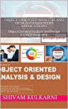 Object Oriented Analysis and Design (OOAD) With Applications: Object Oriented Analysis and Design (OOAD) Using UML (English Edition)
