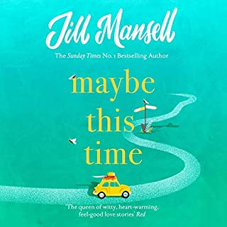 Maybe This Time                   By:                                                                                                                                 Jill Mansell                               Narrated by:                                                                                                                                 Imogen Church                      Length: 12 hrs and 45 mins     22 ratings     Overall 4.1