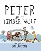 Peter and the Timber Wolf (Picture Books)
