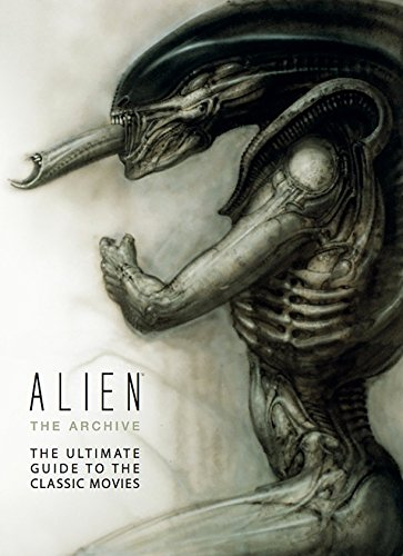 Alien: The Archive-The Ultimate Guide to the Classic Movies