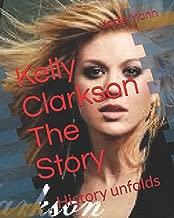 Kelly Clarkson The Story: History unfolds