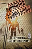 Zombiefied: Hazardous Material (Volume 3)