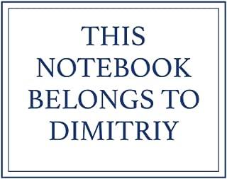 This Notebook Belongs to Dimitriy
