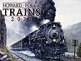 Howard Fogg s Trains 2021 Wall