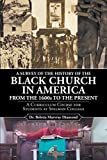 A Survey of the History of the Black Church in America from the 1600s to Present: A Curriculum Course for Students at Spelman College (English Edition)