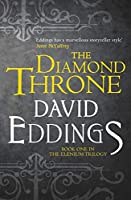 The Diamond Throne (The Elenium Trilogy)