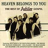 Heaven Belongs to You: Best of Jubilee Gospel
