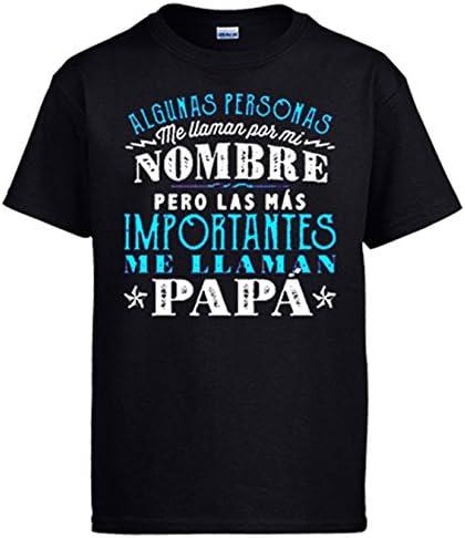 Camiseta Las más Personas Importantes me Llaman papá