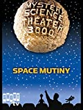 Mystery Science Theater 3000: Space Mutiny