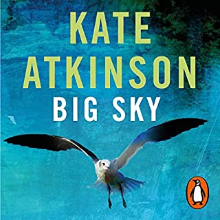 Big Sky     Jackson Brodie, Book 5              De :                                                                                                                                 Kate Atkinson                           Durée : Indisponible     Pas de notations     Global 0,0