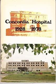 Concordia Hospital 1928 - 1978