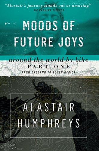 Moods of Future Joys: Around the World by Bike - Part 1